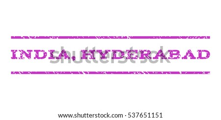 India, Hyderabad watermark stamp. Text tag between horizontal parallel lines with grunge design style. Rubber seal stamp with dirty texture. Vector violet color ink imprint on a white background.