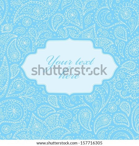 Indian paisley flowers hand drawn seamless pattern. Card template with frame for text. Vector illustration. - stock vector
