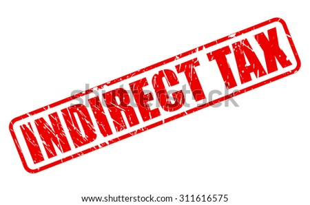 INDIRECT TAX red stamp text on white - stock vector