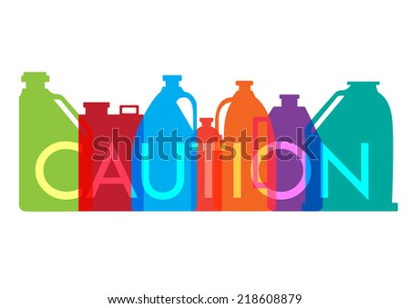 Industrial chemical bottles and containers with Caution. Stylized vector and jpg. - stock vector