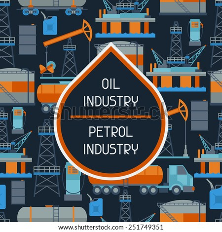 Industrial seamless pattern with oil and petrol icons. Extraction and refinery facilities. - stock vector