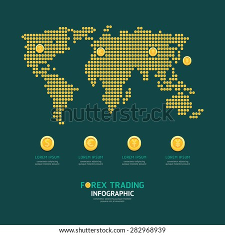 Infographic business currency money coins forex world map shape template design. world economic concept vector illustration / graphic or web design layout. - stock vector