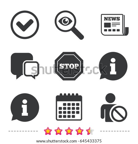 Information icons. Stop prohibition and user blacklist signs. Approved check mark symbol. Newspaper, information and calendar icons. Investigate magnifier, chat symbol. Vector