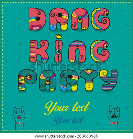 Inscription Drag King Party. Funny pink Letters with bright parts. Vector Illustration