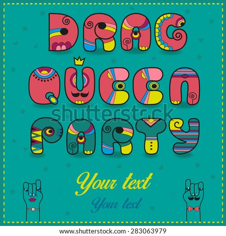Inscription Drag Queen Party. Funny pink Letters with bright parts. Vector Illustration