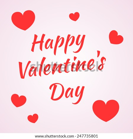 Inscription Happy Valentine's Day on a light background with a group of small red hearts, vector illustration for postcards - stock vector