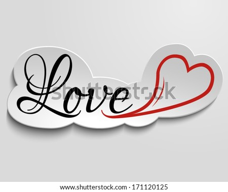 Inscription love and heart on paper, 3d effect. - stock vector