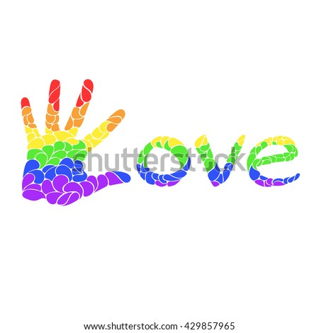 Inscription love with hand. The colors of rainbow and LGBT community - stock vector