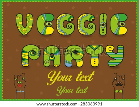 Inscription Veggie Party. Funny green  Letters with bright parts. Vector Illustration - stock vector