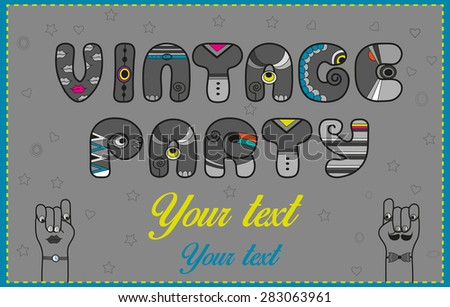 Inscription Vintage Party. Funny gray Letters with bright parts. Vector Illustration - stock vector