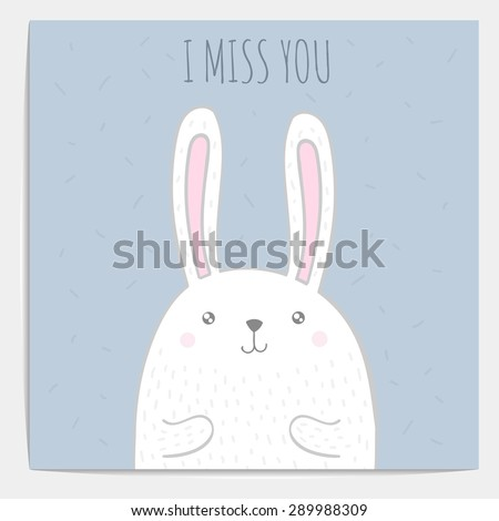 Inspirational romantic and love quote card. Cute hand drawn bunny with text. Vector Doodle bunny. I miss you - stock vector