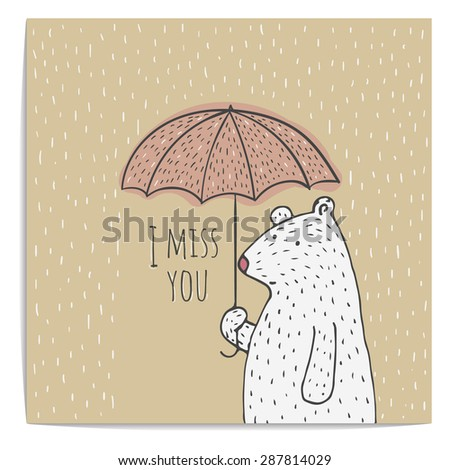 Inspirational romantic and love quote card. Cute hand drawn polar bear with umbrella. Kraft paper. Miss you - stock vector