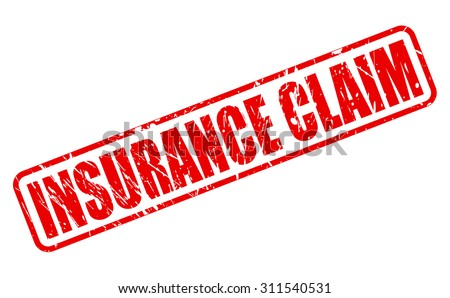 INSURANCE CLAIM red stamp text on white - stock vector
