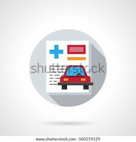 Insurance contract. Document paper and red car. Driver health and care. Round flat color vector icon. Design element for website, mobile app, business.  - stock vector