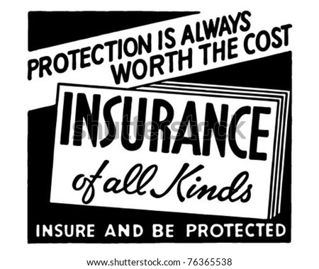 Insurance Of All Kinds 2 - Retro Ad Art Banner