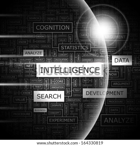 INTELLIGENCE. Word cloud illustration. Tag cloud concept collage. Vector illustration.