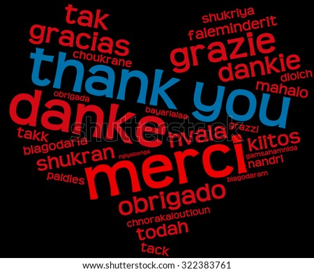 International Thank You Heart Shaped Word Cloud On a Black Background. Each word in this word cloud is another language's version of the word Thank You.