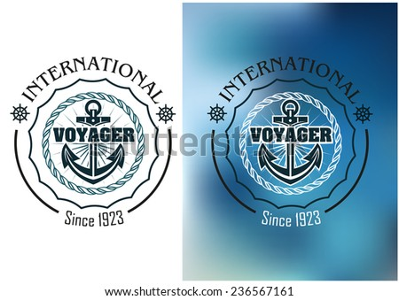 International voyager marine heraldic banner with ship anchor, steering wheel and round rope frame - stock vector