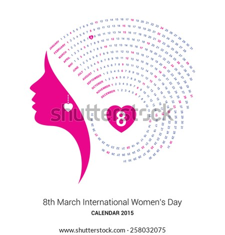 International Women's day 2015 calendar template illustration | beautiful pink female face on side and 8th march women day date highlighted in heart - stock vector