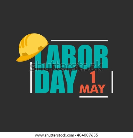 International Worker and Labor May Day. Design Template Vector Illustration
