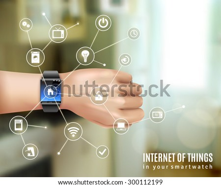 Internet of things in smart wrist multimedia watch gadget on hand realistic color concept vector illustration - stock vector