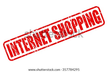 INTERNET SHOPPING red stamp text on white - stock vector