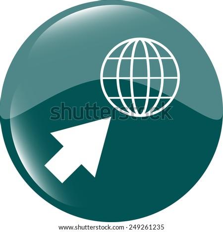 Internet sign icon. World wide web symbol. Cursor pointer. Circles buttons - stock vector