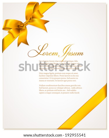Invitation card with gold bow and ribbon.  - stock vector