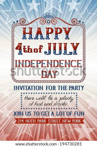 Invitation for fourth of july holiday. EPS 10 contains transparency - stock vector