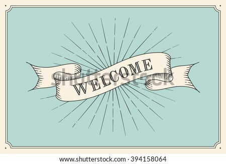 Invitation word welcome old vintage ribbon stock vector 394158064 invitation with word welcome old vintage ribbon banners and drawing in engraving style hand stopboris Gallery