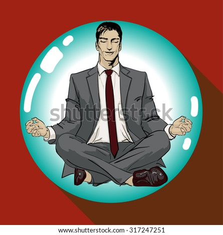 Ironic Satirical Illustration of a Classic Comics Man. Tired businessman working Peace of Mind Silhouette of a man figure meditating on a ball bubble. Calm businessman sitting in yoga asana & smiling. - stock vector