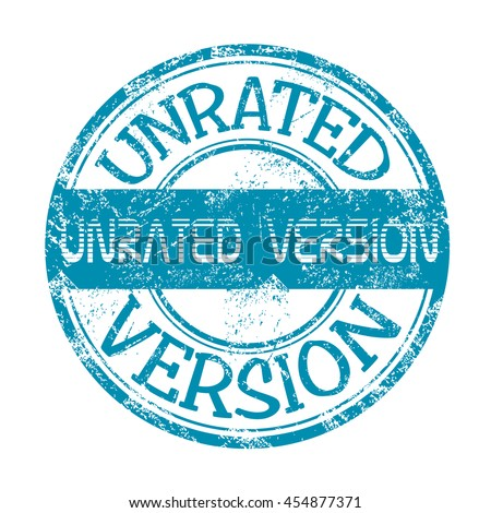 Isolated blue grunge rubber stamp with the text unrated version written on the stamp - stock vector