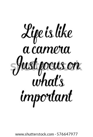 Isolated calligraphy on white background quote about photo and photography life is like a