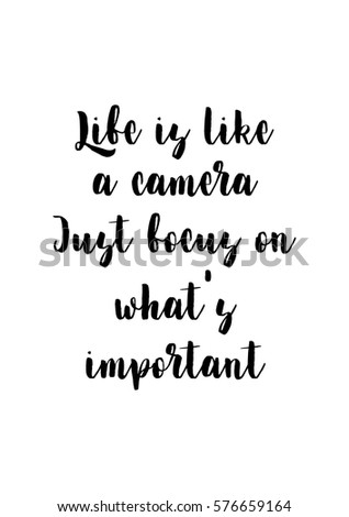 Isolated Calligraphy On White Background. Quote About Photo And  Photography. Life Is Like A