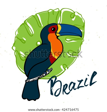 Isolated cute bright toucan with dark feathers and blue beak sitting on the branch with monstera leaves and abstract bright flowers. Hand drawn lettering Brazil. Vector illustration - stock vector