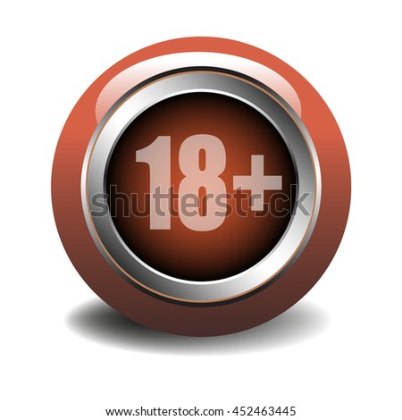 Isolated glossy button with the sign of eighteen plus - stock vector