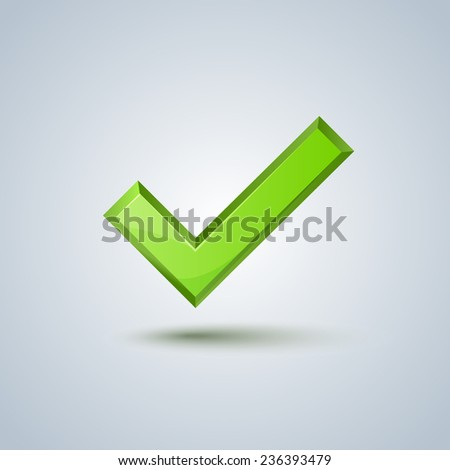 Isolated green check mark sign on gray background. Vector image - stock vector