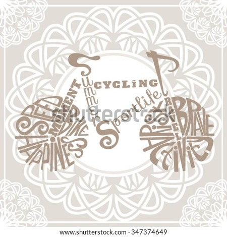 Isolated icon of bike made from words.Hand drawn hipster interior poster. Calligraphic cute postcard. Typography poster for t-shirt or for your business. Retro vintage bicycle. Isolated Background.