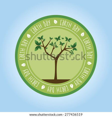 Isolated label with text and elements for earth day. Vector illustration