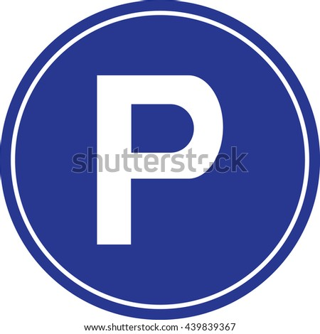 isolated parking sign blue roadsign letter stock vector 439839367