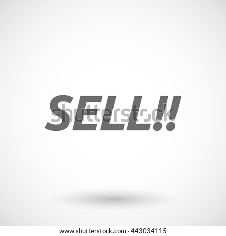 Isolated vector illustration of    the text SELL!!