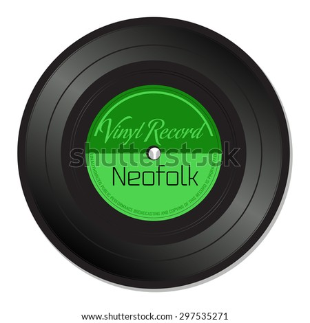 Isolated vinyl record with the text Neofolk written on the record - stock vector