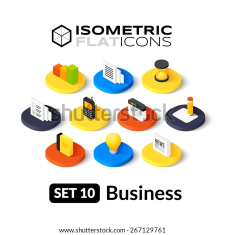 Isometric flat icons, 3D pictogram vector set 10 - Business symbol collection - stock vector