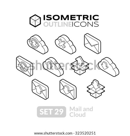Isometric outline icons, 3D pictograms vector set 29 - Mail and cloud symbol collection - stock vector