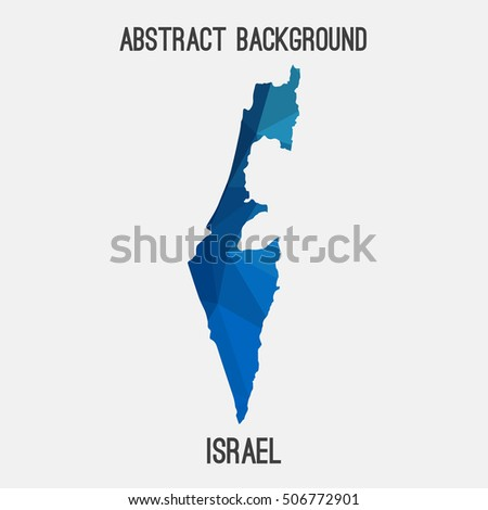 Israel map in geometric polygonal,mosaic style.Abstract tessellation,modern design background,low poly. Vector illustration.