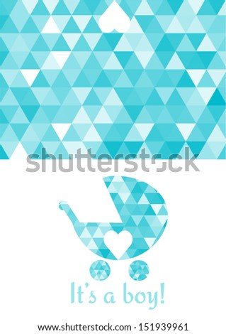 It's a BOY card with triangle pattern - stock vector