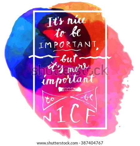 Nice Be Important More Important Be Stock Vector - But portant