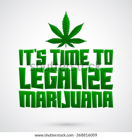 decriminalize marijuana for the good of Several marijuana proposals are floating around congress, including sweeping bills embraced by leading democrats that would end federal prohibition for good and decriminalize marijuana nationwide.