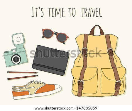 It's time to travel. Traveler's stuff: backpack, glasses, notebook and pencils, camera, shoes. - stock vector