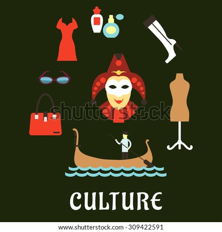 Italian culture, travel and fashion flat symbols with venetian gondolier in a gondola, masquerade mask, vintage mannequin on stand, glasses, perfumes, elegant woman boots, bag and red dress - stock vector